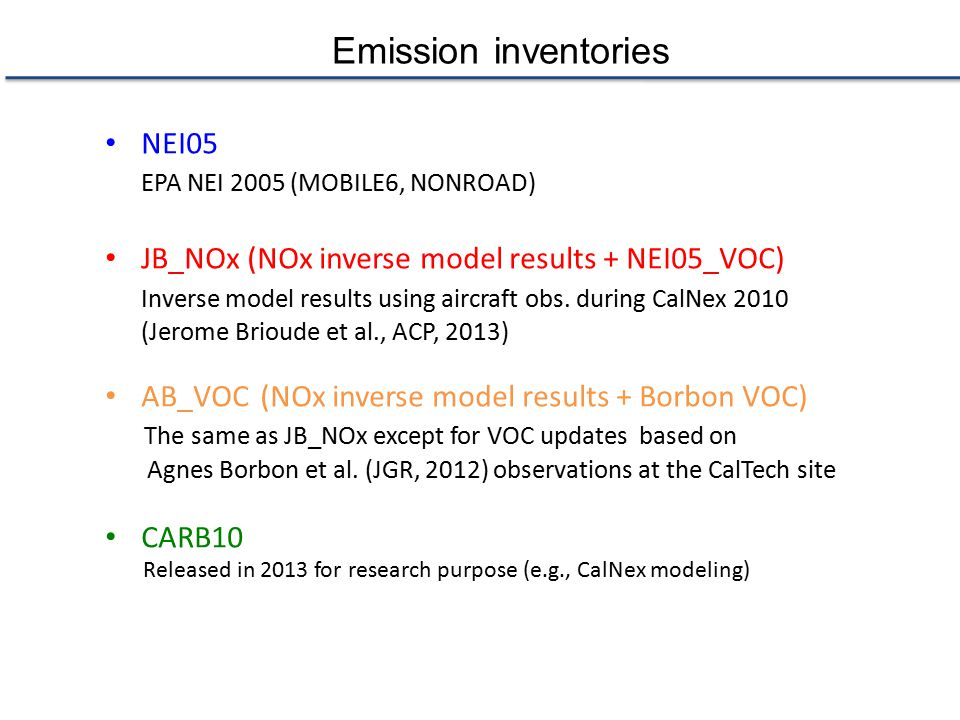 Emission inventories NEI05 EPA NEI 2005 (MOBILE6, NONROAD)