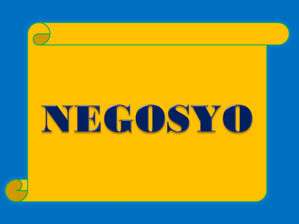 NEGOSYO Always believe in your potential.