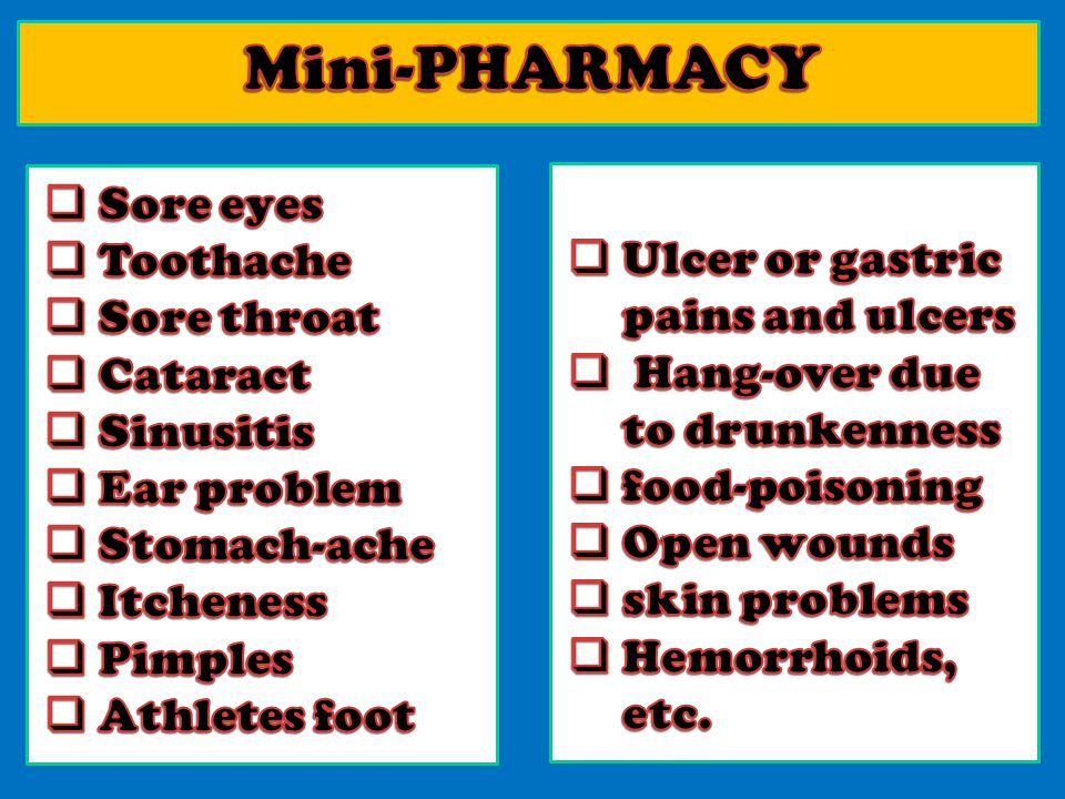Mini-PHARMACY Sore eyes Toothache Ulcer or gastric pains and ulcers
