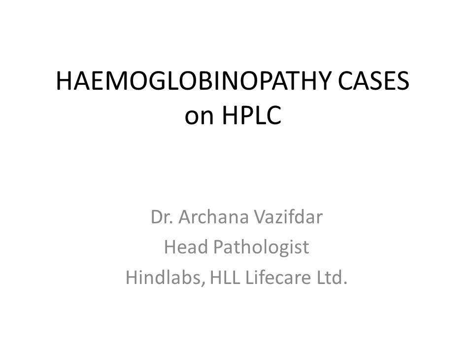 HAEMOGLOBINOPATHY CASES on HPLC
