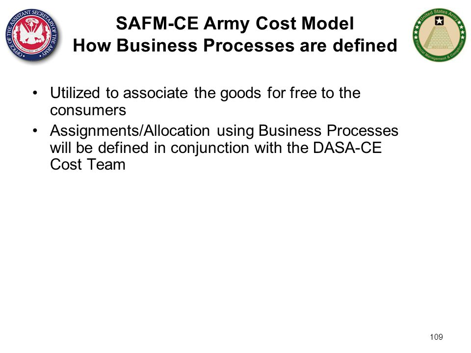 SAFM-CE Army Cost Model How Business Processes are defined