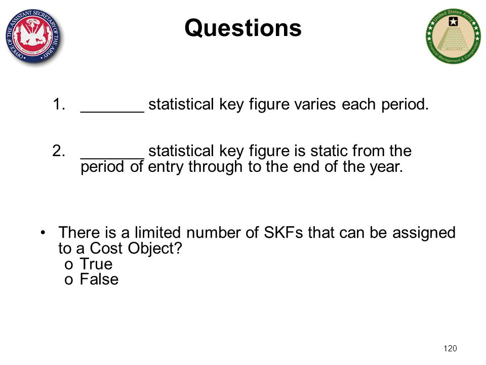 Questions _______ statistical key figure varies each period.