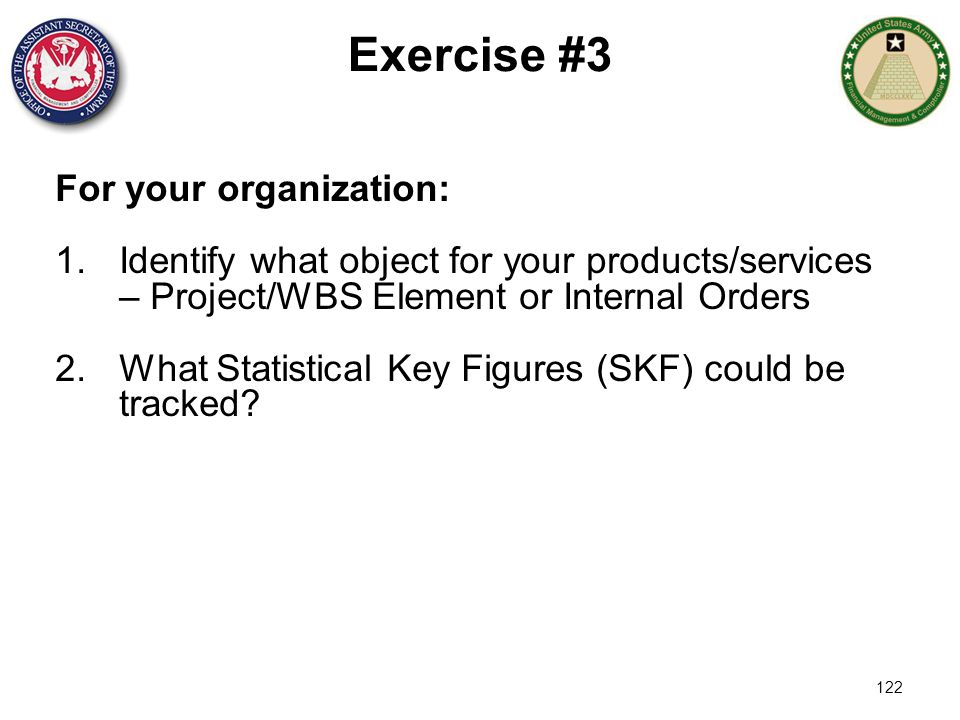 Exercise #3 For your organization: