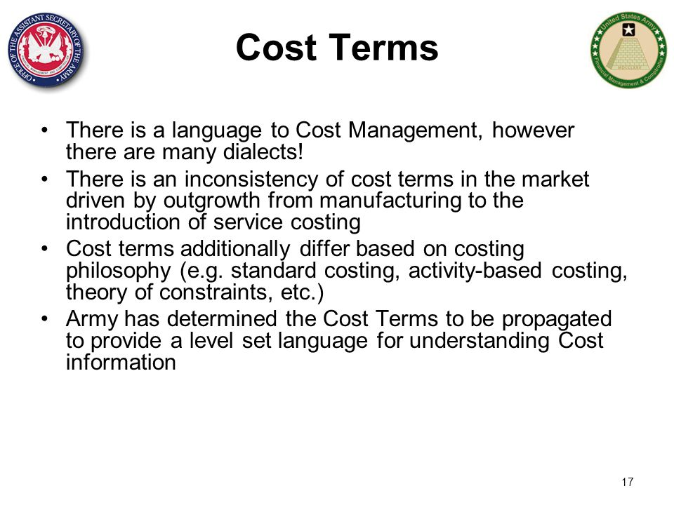 Cost Terms There is a language to Cost Management, however there are many dialects!