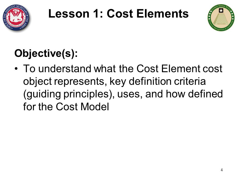 Lesson 1: Cost Elements Objective(s):