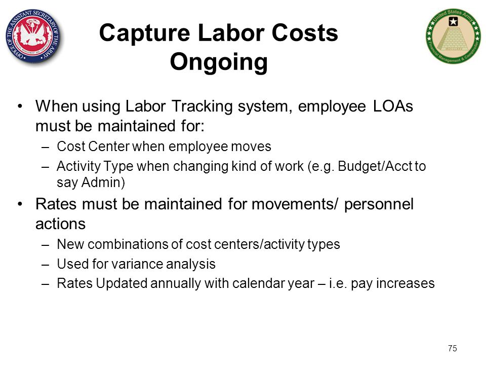 Capture Labor Costs Ongoing