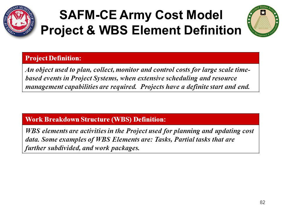 SAFM-CE Army Cost Model Project & WBS Element Definition