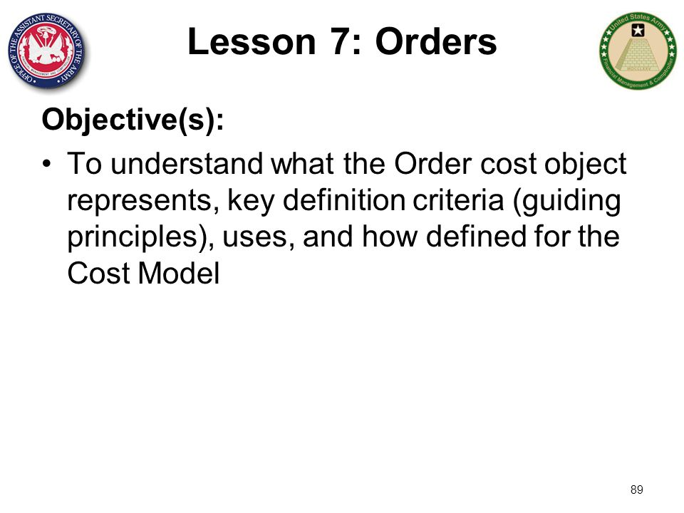 Lesson 7: Orders Objective(s):