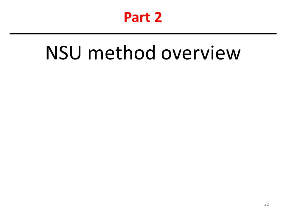 Part 2 NSU method overview