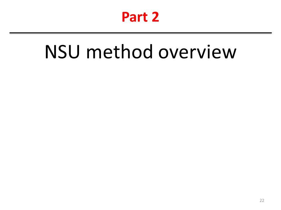 Part 2 NSU method overview