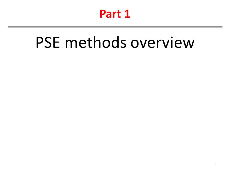 Part 1 PSE methods overview