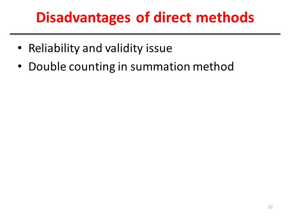 Disadvantages of direct methods