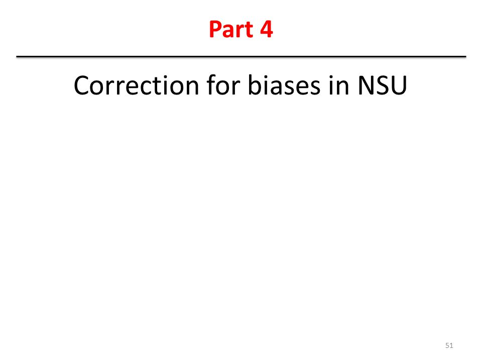 Correction for biases in NSU
