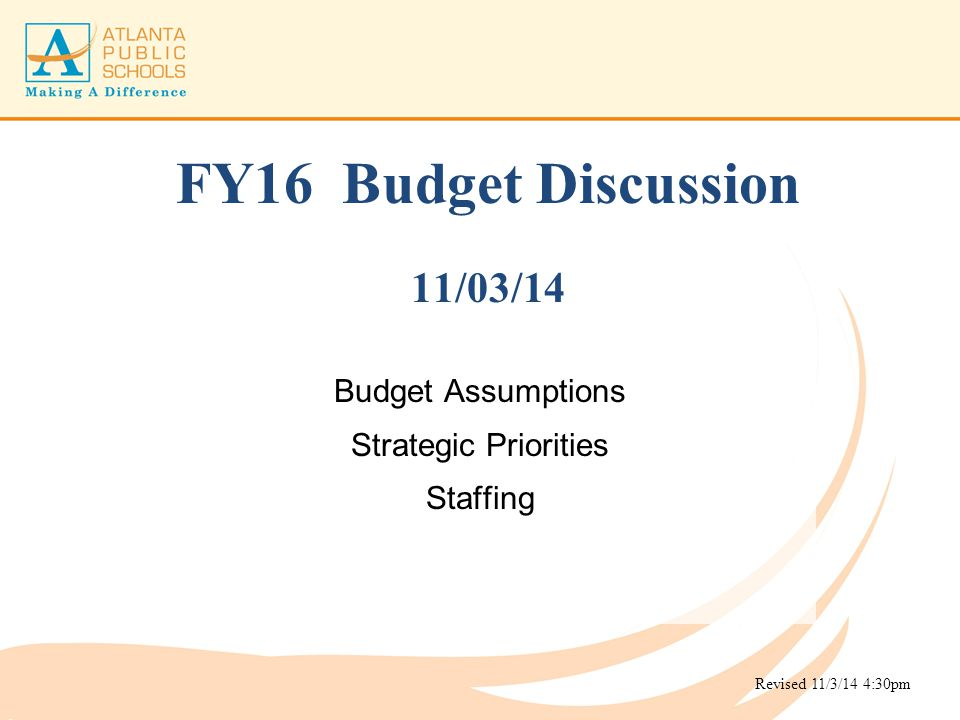 FY16 Budget Discussion 11/03/14
