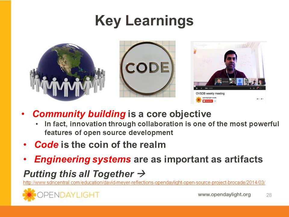 Key Learnings Community building is a core objective