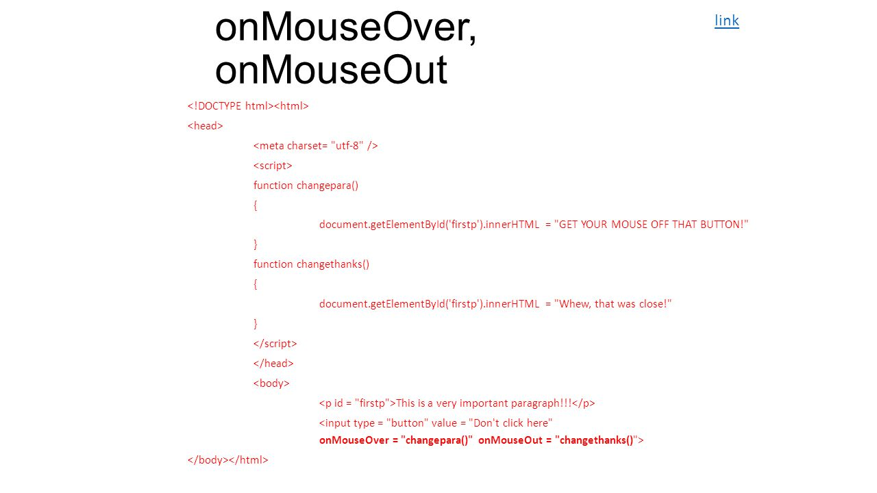 onMouseOver, onMouseOut