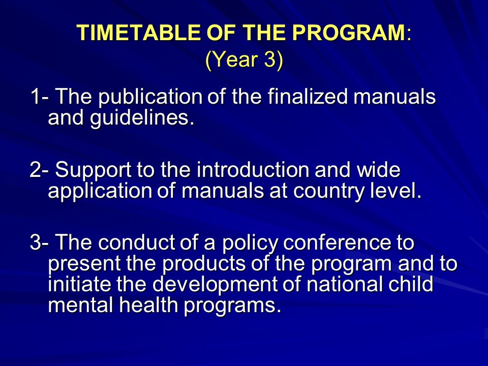 TIMETABLE OF THE PROGRAM: (Year 3)