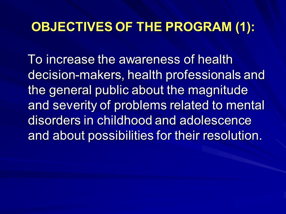 OBJECTIVES OF THE PROGRAM (1):