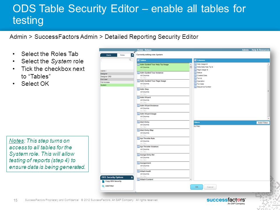 ODS Table Security Editor – enable all tables for testing