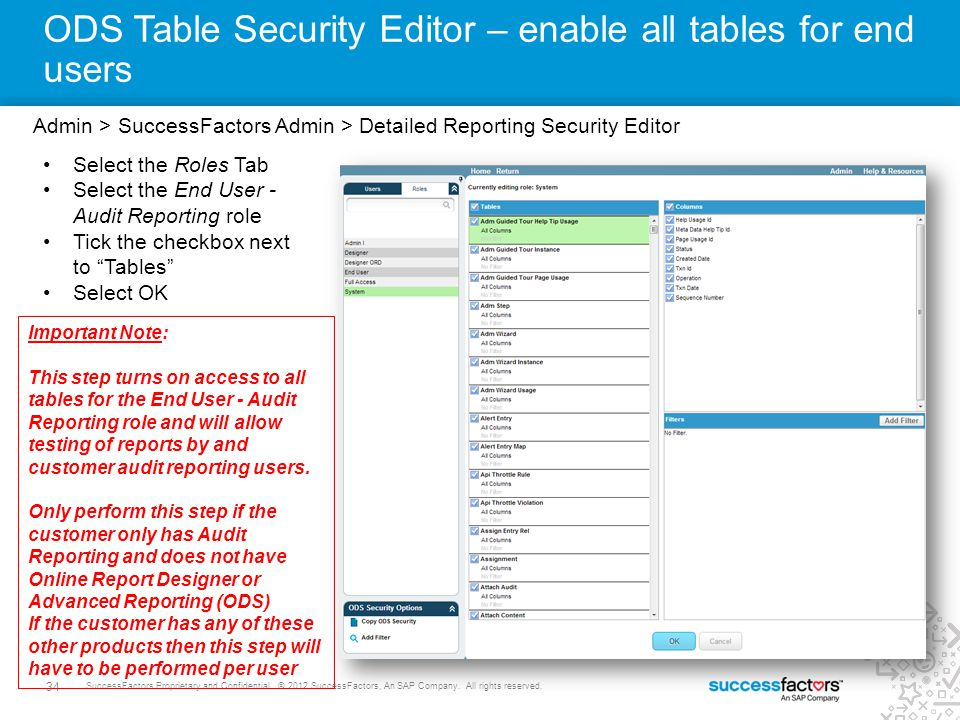ODS Table Security Editor – enable all tables for end users