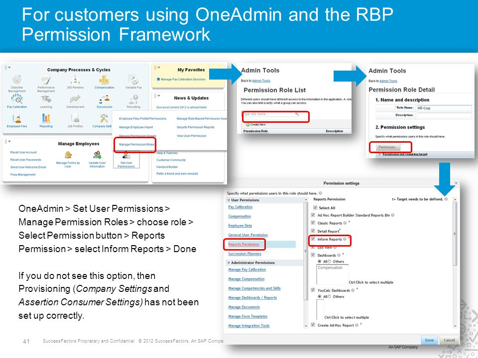 For customers using OneAdmin and the RBP Permission Framework
