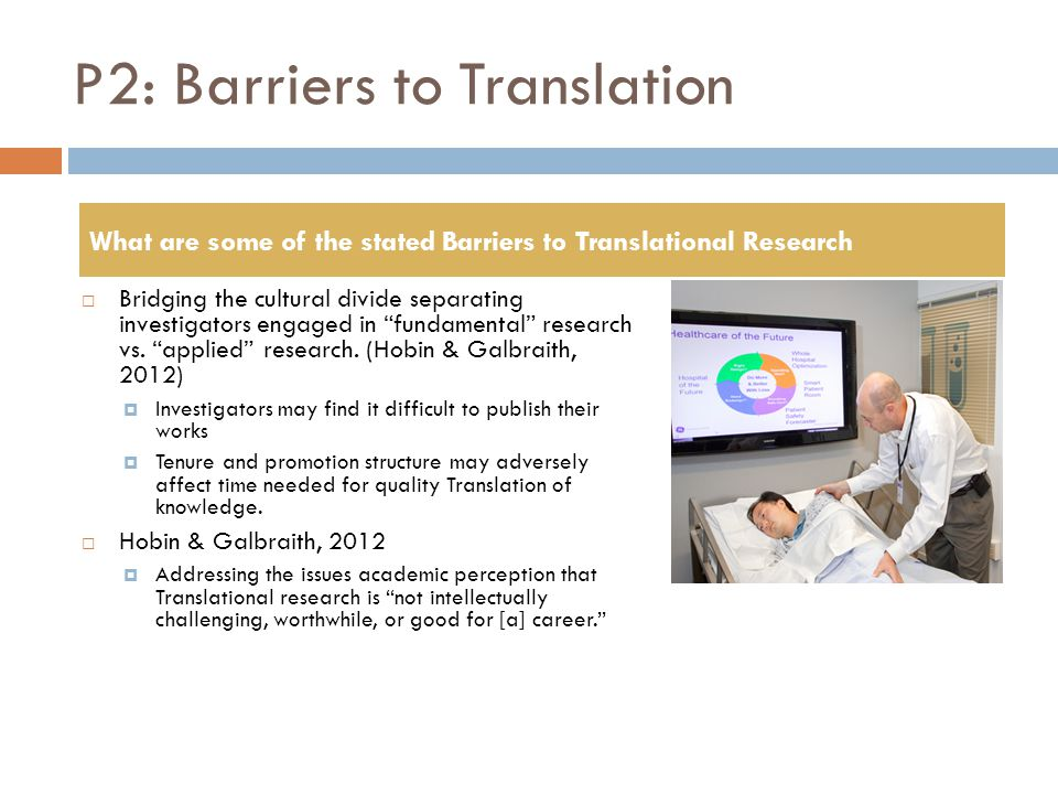 P2: Barriers to Translation