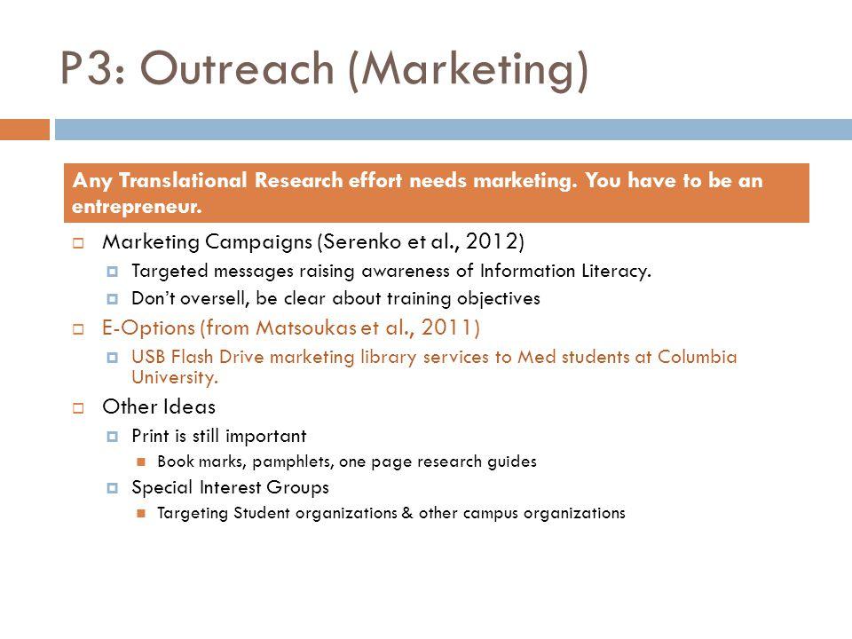 P3: Outreach (Marketing)