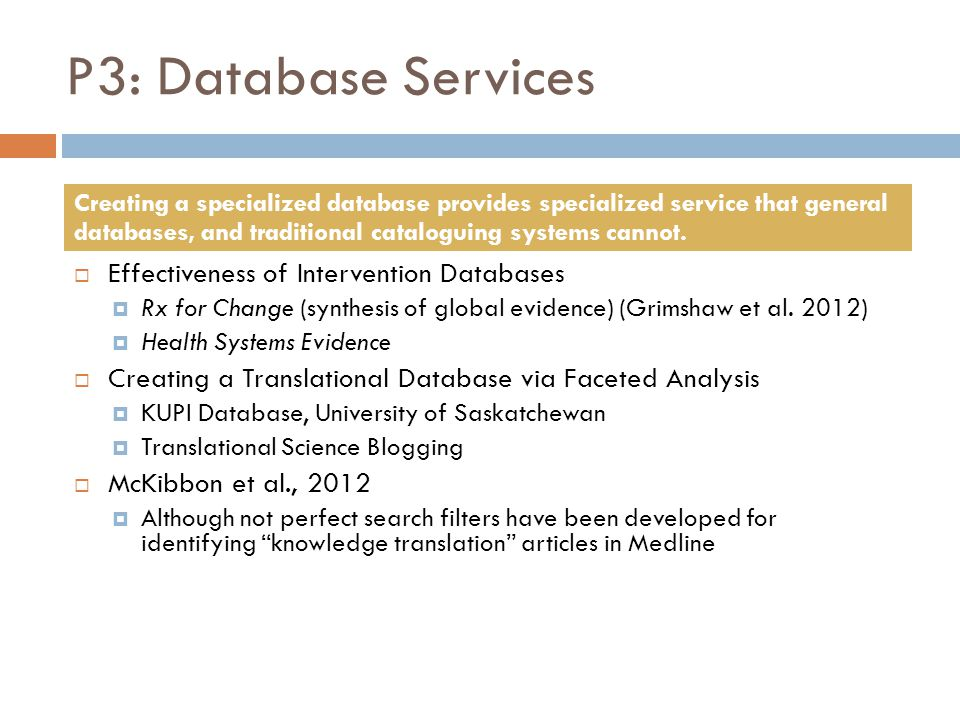 P3: Database Services Effectiveness of Intervention Databases