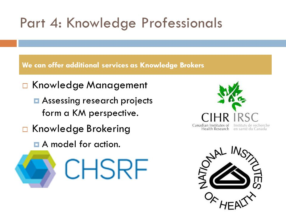 Part 4: Knowledge Professionals