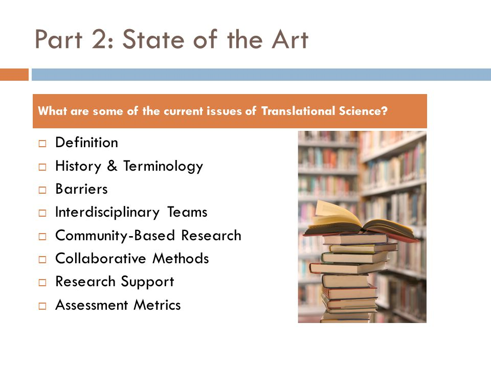 Part 2: State of the Art Definition History & Terminology Barriers