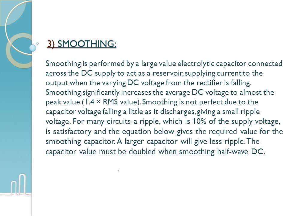 3) SMOOTHING: