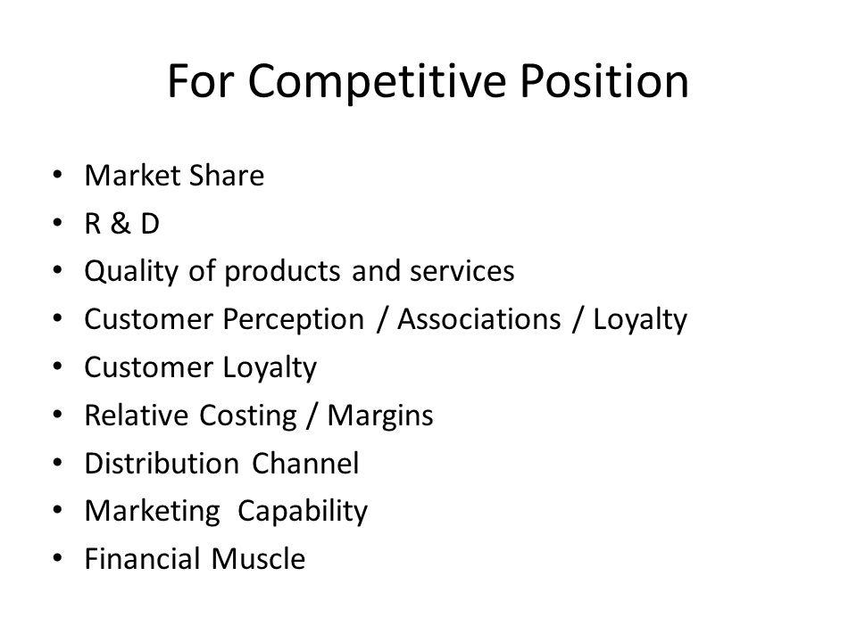 For Competitive Position