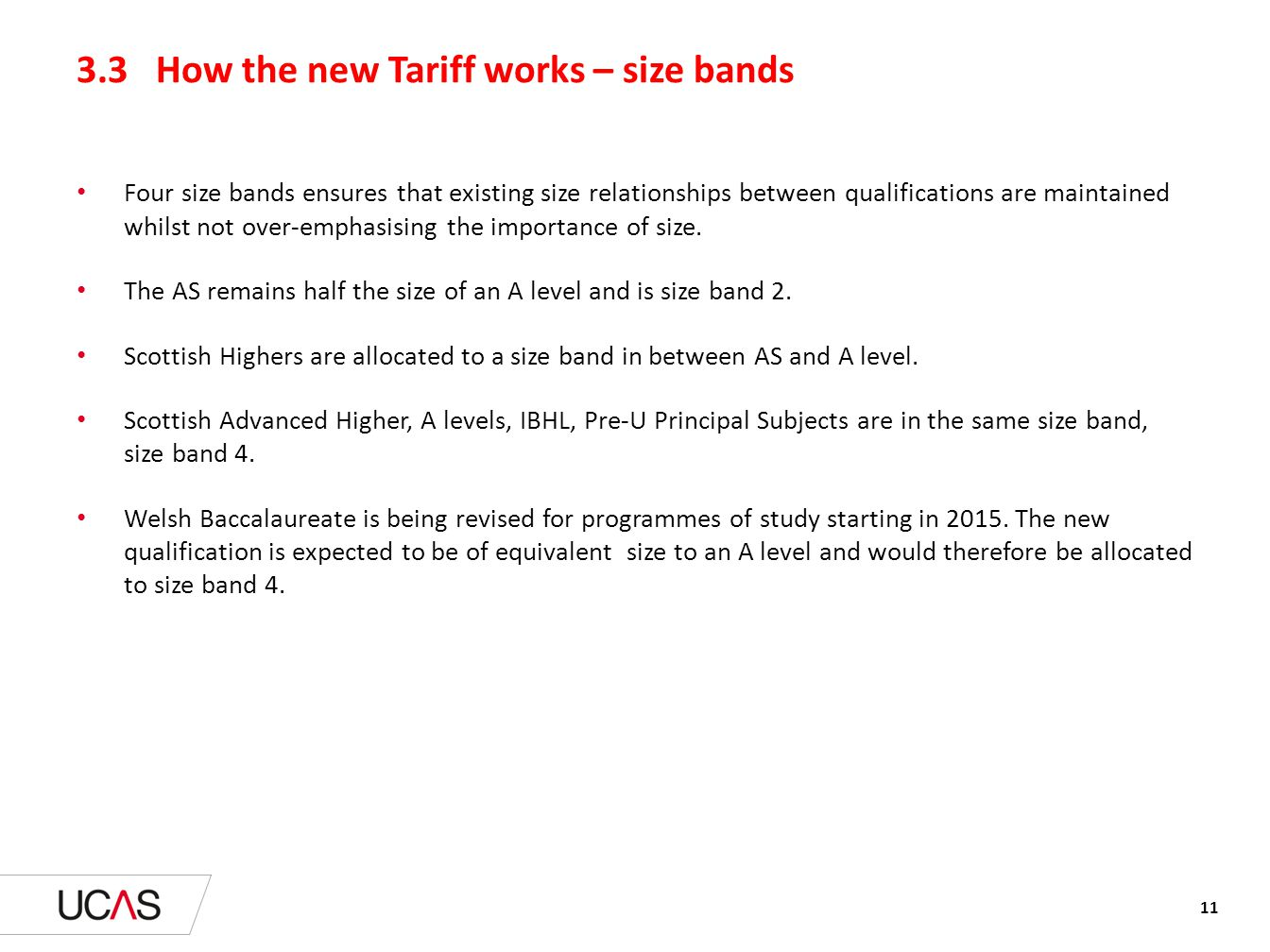 3.3 How the new Tariff works – size bands