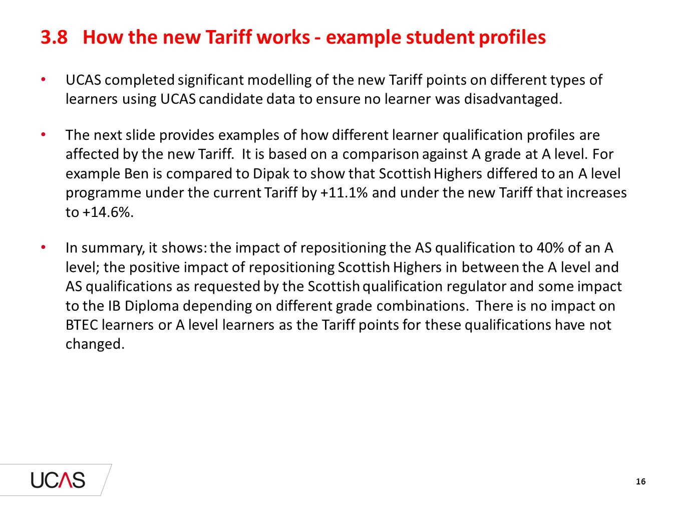 3.8 How the new Tariff works - example student profiles