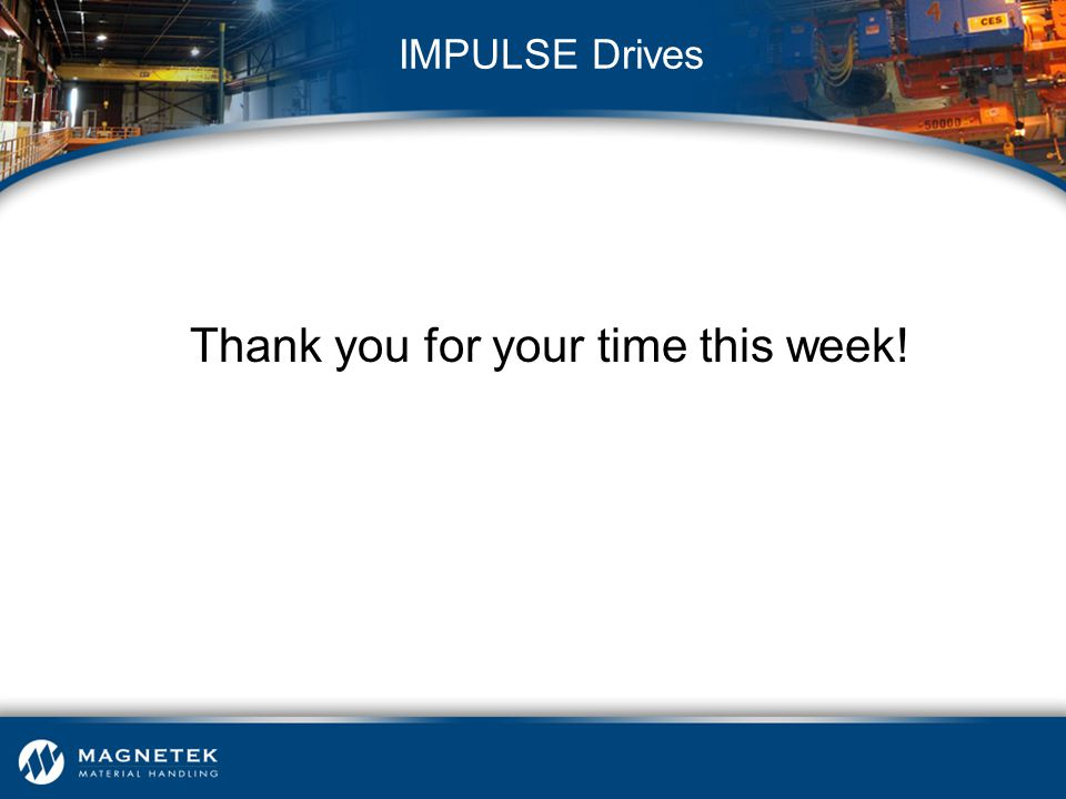 Thank you for your time this week!