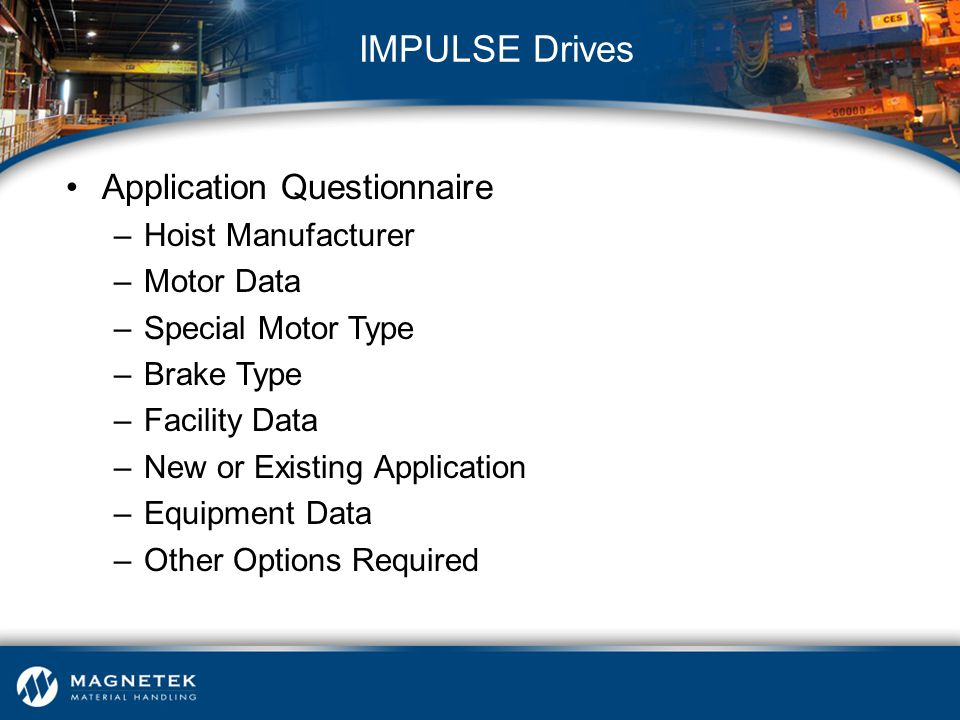 IMPULSE Drives Application Questionnaire Hoist Manufacturer Motor Data