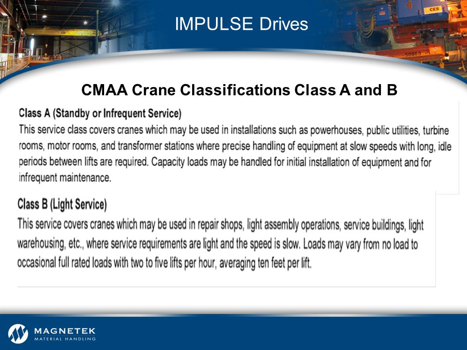 CMAA Crane Classifications Class A and B