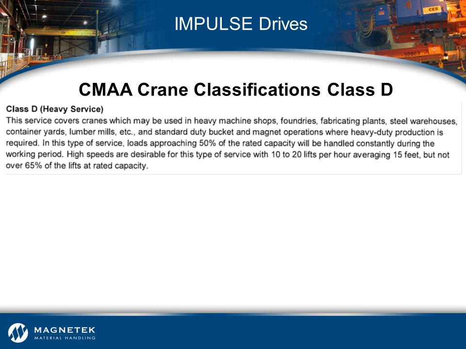 CMAA Crane Classifications Class D