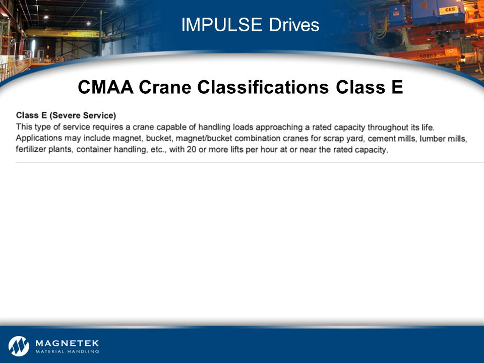 CMAA Crane Classifications Class E