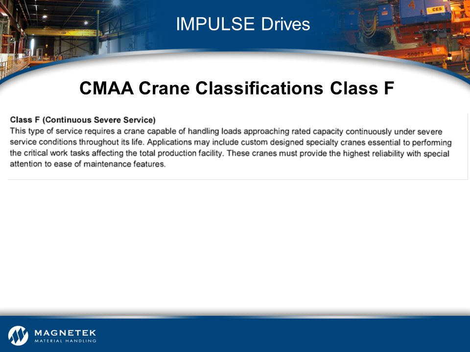 CMAA Crane Classifications Class F