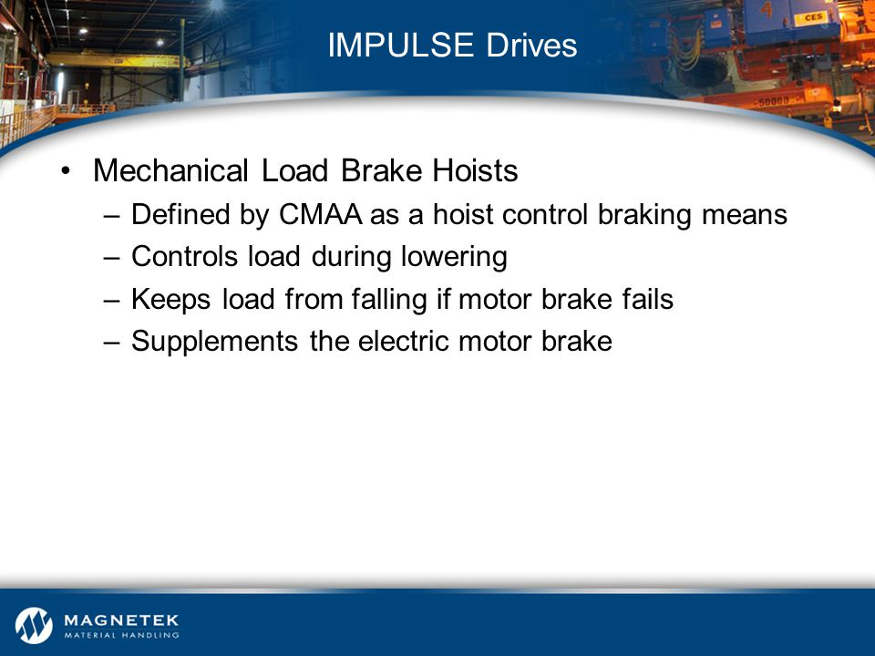 IMPULSE Drives Mechanical Load Brake Hoists