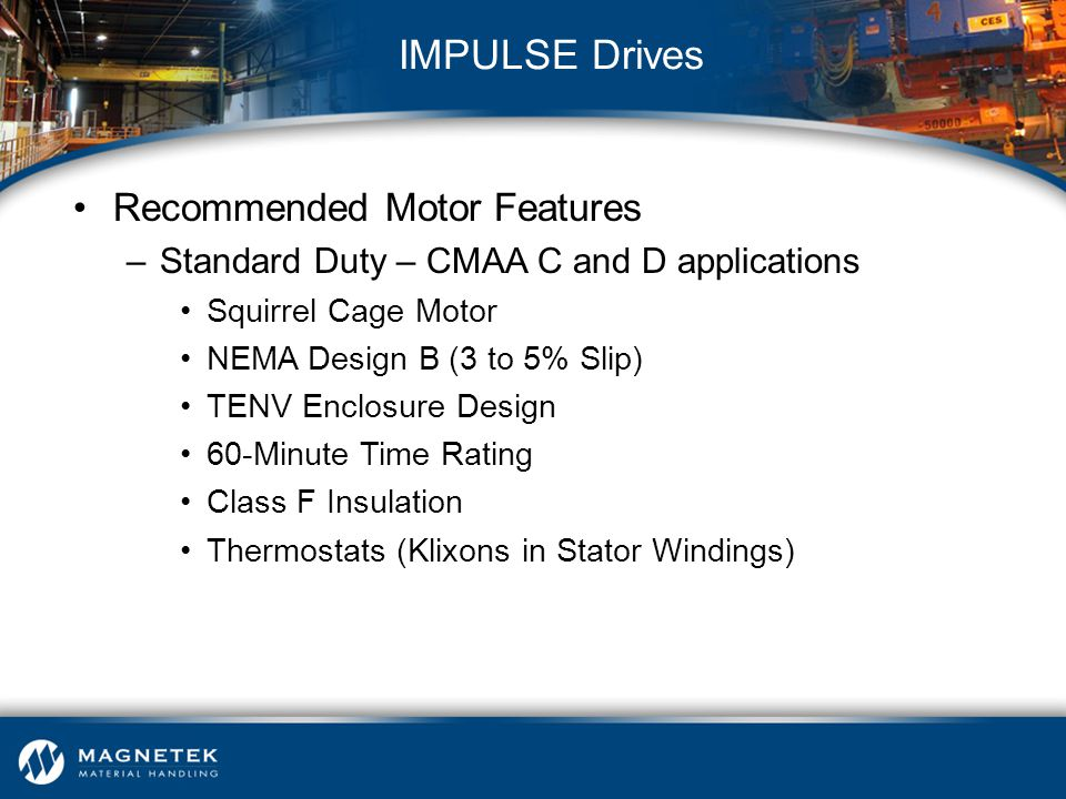 IMPULSE Drives Recommended Motor Features