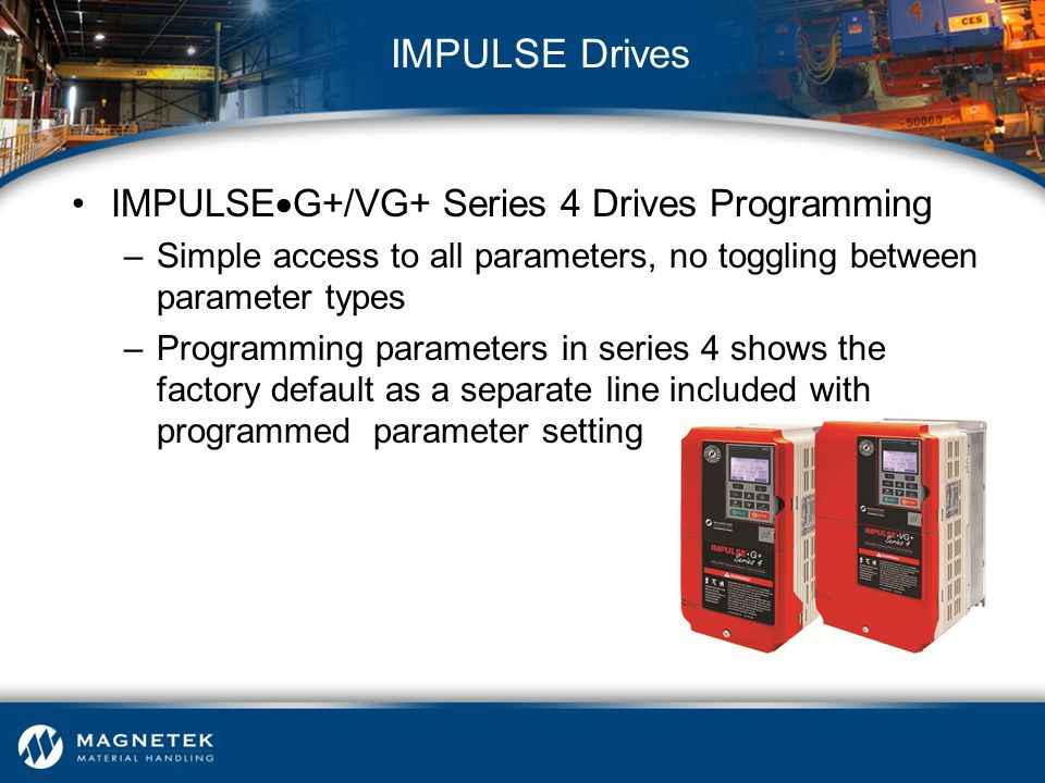 IMPULSE Drives IMPULSEG+/VG+ Series 4 Drives Programming