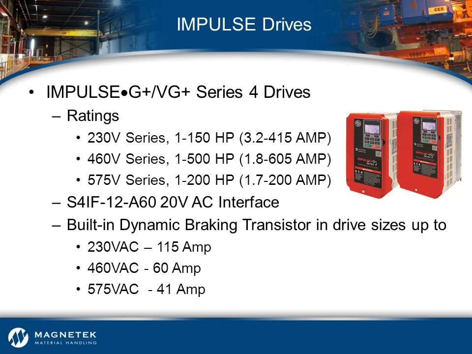 IMPULSE Drives IMPULSEG+/VG+ Series 4 Drives Ratings