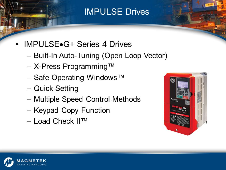 IMPULSE Drives IMPULSEG+ Series 4 Drives