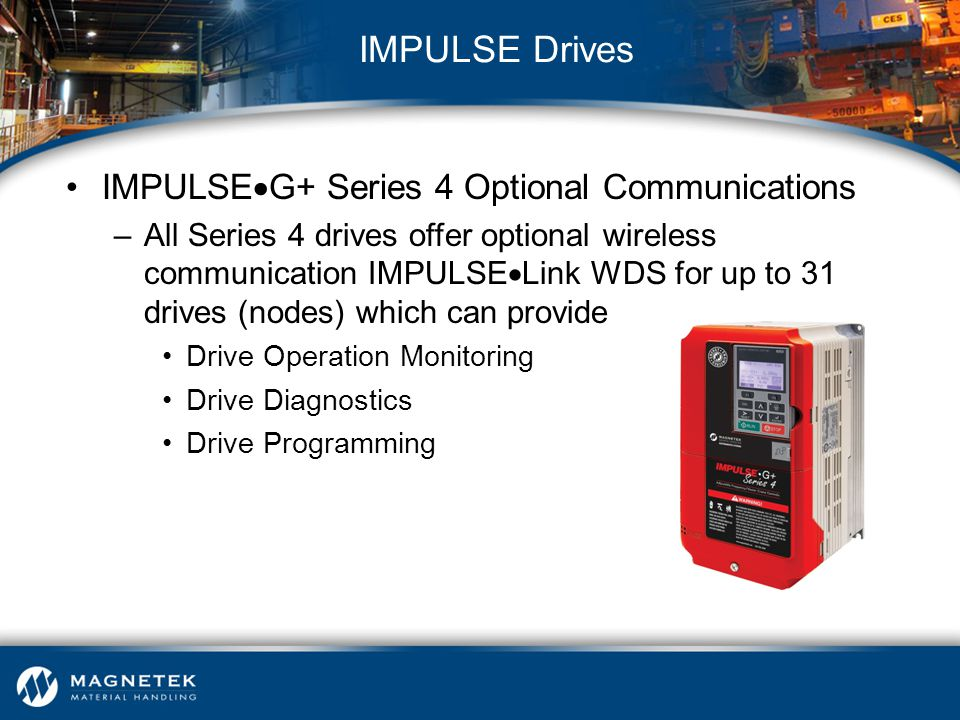 IMPULSE Drives IMPULSEG+ Series 4 Optional Communications
