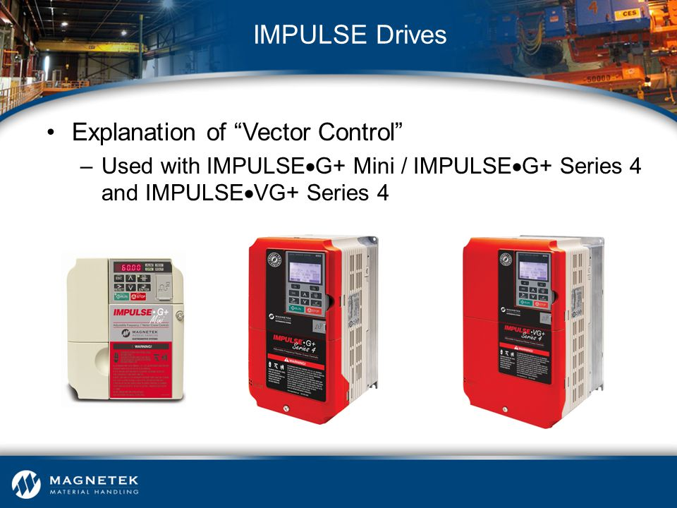 IMPULSE Drives Explanation of Vector Control