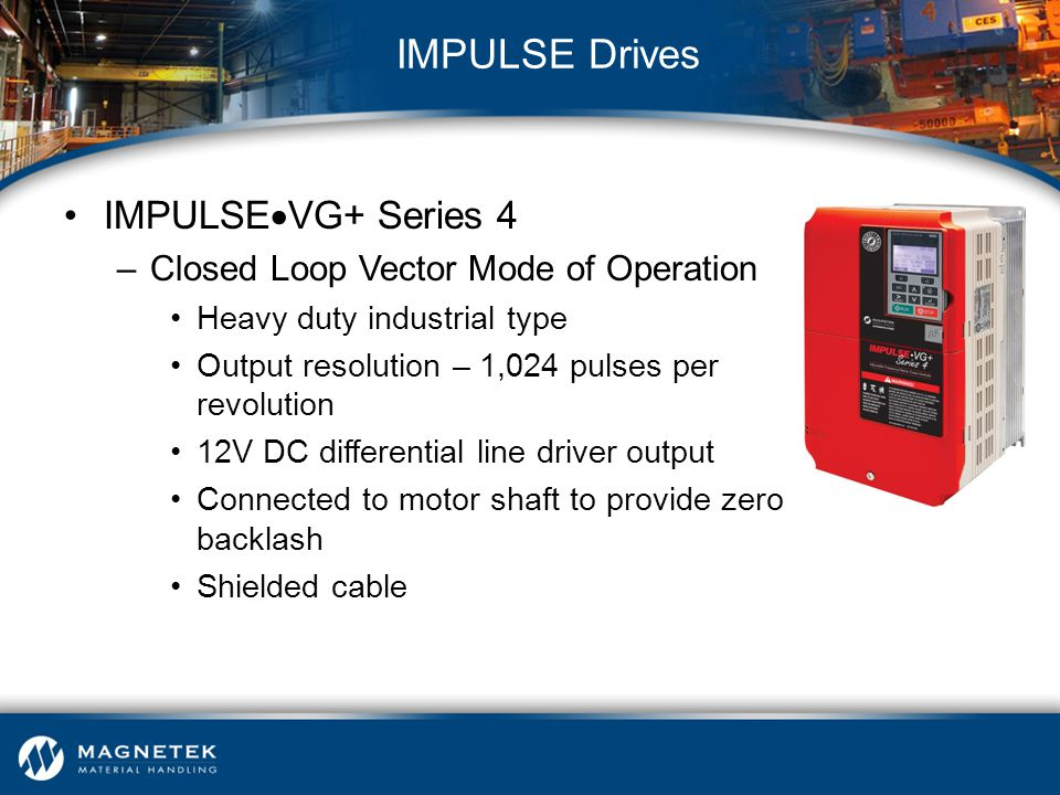 IMPULSE Drives IMPULSEVG+ Series 4