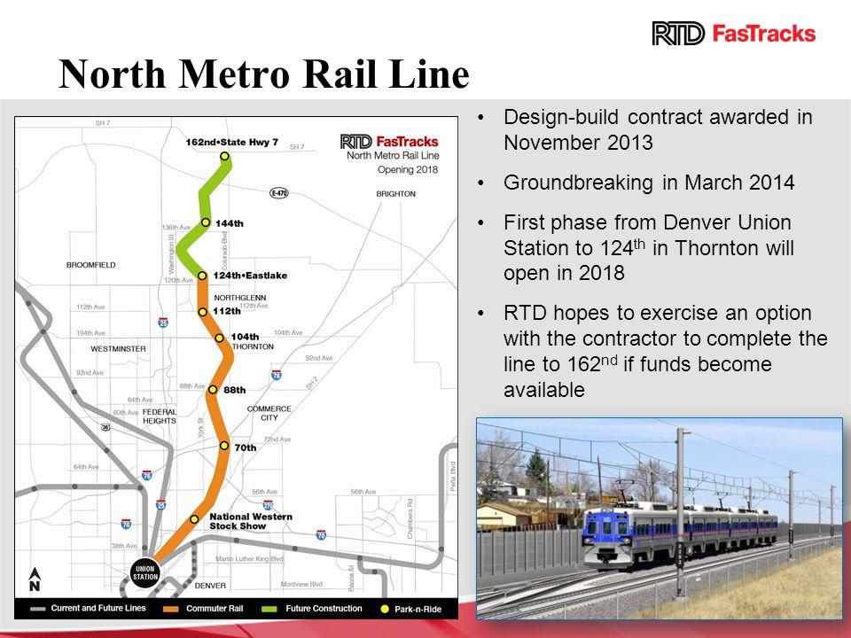 North Metro Rail Line Design-build contract awarded in November 2013