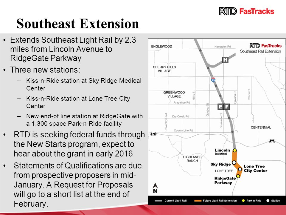 Southeast Extension Extends Southeast Light Rail by 2.3 miles from Lincoln Avenue to RidgeGate Parkway.